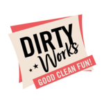 Dirty Works