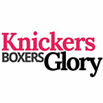 KnickersBoxersGlory