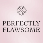 Perfectly Flawsome
