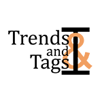 Trends & Tags