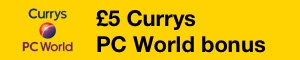 Currys PC World Bonus
